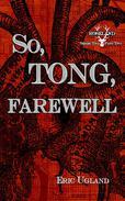 So Tong, Farewell