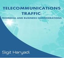 Telecommunications Traffic : Technical and Business Considerations