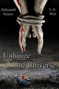 Unhinge the Universe