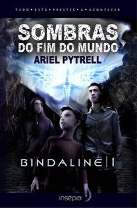 SOMBRAS DO FIM DO MUNDO | BINDALINĒ 1