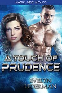 A Touch of Prudence- Magic's Destiny