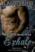 Aching To Exhale