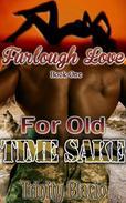 For Old Time Sake