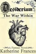 Desiderium: The War Within