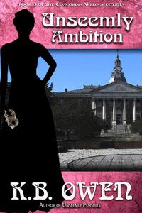 Unseemly Ambition