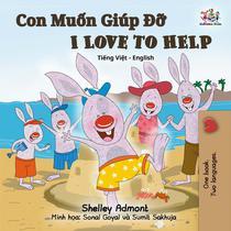 I Love to Help (Vietnamese English Bilingual Book)