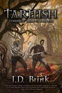 Tarnish: Complete Trilogy Edition