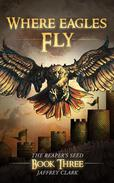 Where Eagles Fly (The Reaper's Seed: Book 3)