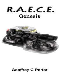 R.A.E.C.E. Genesis
