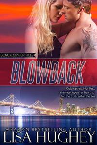 Blowback (Black Cipher Files Book 1)