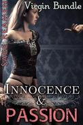 Innocence and Passion - 3 Book Virgin Bundle (First Time Erotic Encounters)