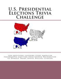 U.S. Presidential Elections Trivia Challenge