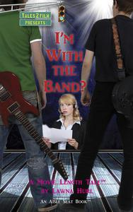 I'm With the Band?