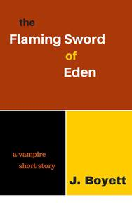 The Flaming Sword of Eden