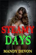 Steamy Days
