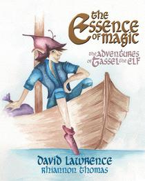 The Essence of Magic - The Adventures of Tassel the Elf
