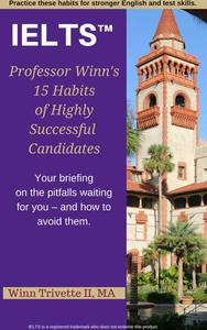 15 Habits of Highly Successful IELTS™ Candidates