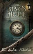 The King's Horse - Book 1