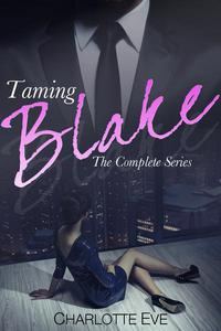 Taming Blake - The Complete Series