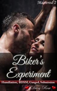 Mastered 2: Biker's Experiment