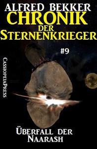 Überfall der Naarash - Chronik der Sternenkrieger #9