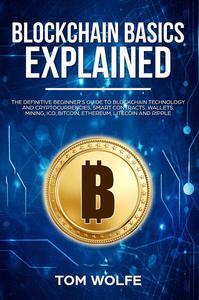 Blockchain Basics Explained
