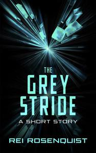 The Grey Stride