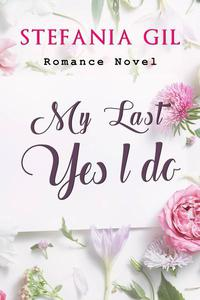 My Last: Yes, I do