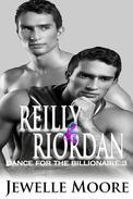 Reilly & Riordan (Dance for the Billionaire 3)