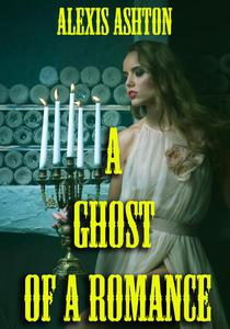 A Ghost of a Romance