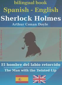 Sherlock Holmes - El hombre del labio retorcido, Spanish-English