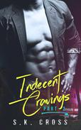 Indecent Cravings: Part Two