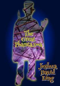 The Great Phantasma