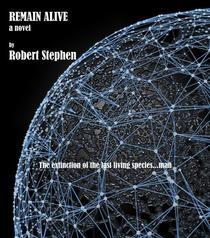 REMAIN ALIVE a novel