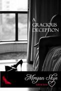 A Gracious Deception