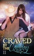 Craved By The Cowboy: 2
