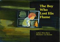 The Boy Who Lost His Flame