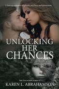 Unlocking Her Chances: A fantasy romance of ghosts, psychics and possession.