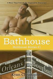 Bathhouse (Bathhouse Stories Series, #1)