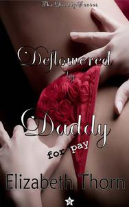 Deflowered by Daddy For Pay