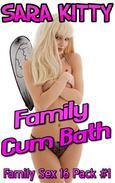 Family Cum Bath 16 PACK FAMILY SEX FAMILY EROTICA INCEST TABOO INCEST EROTICA IMPREGNATION BREEDING SLEEP SEX MIND CONTROL HYPNOSIS BAREBACK XXX