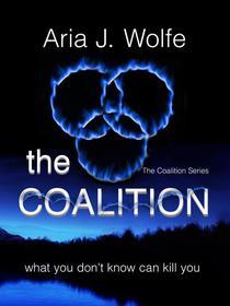 The Coalition (Teen Paranormal Dark Fantasy) (Book 1)