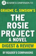 The Rosie Project by Graeme Simsion | Digest & Review