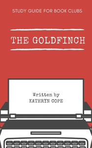 Study Guide for Book Clubs: The Goldfinch