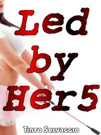 Led By Her 5
