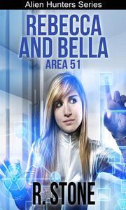 Rebecca and Bella Area 51