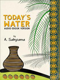 Today's Water (Audio-eBook Version)