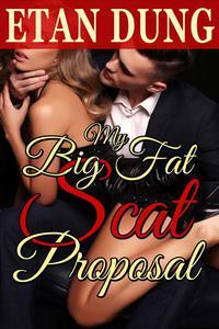 My Big Fat Scat Proposal