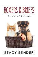 Boxers & Briefs: Book of Shorts