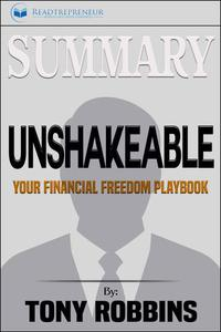 Summary of Unshakeable: Your Financial Freedom Playbook by Tony Robbins